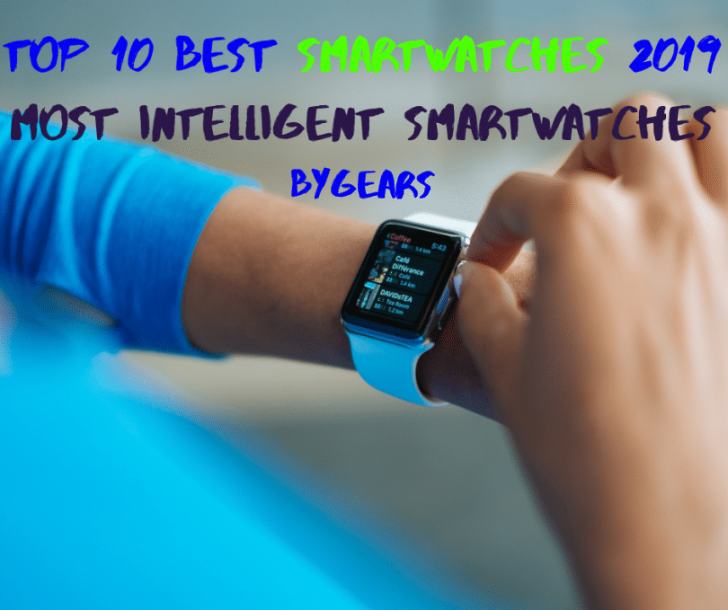Top 10 best SmartWatches 2019.png